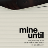 Mine Until Book Cover
